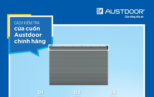Tràn ngập cửa cuốn gia công trên thị trường, làm cách nào để phân biệt cửa cuốn Austdoor chính hãng?