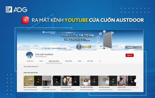 Cửa cuốn Austdoor sở hữu kênh Youtube chính thức