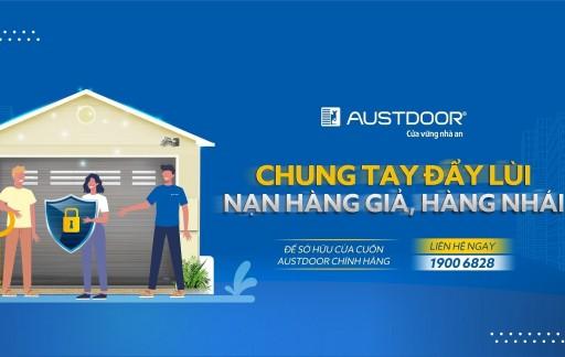 Cùng Nói không với hàng giả, hàng nhái cửa cuốn Austdoor