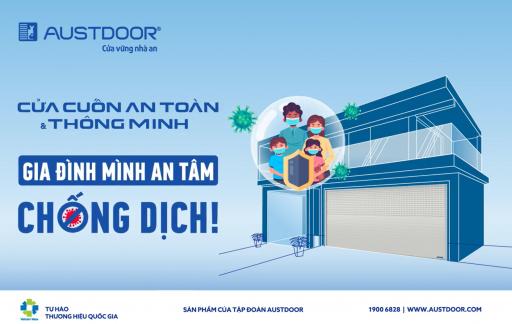 An tâm chống dịch với cửa cuốn Austdoor an toàn và thông minh hàng đầu Việt Nam