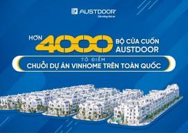 Cửa cuốn Austdoor là lựa chọn hàng đầu của chuỗi dự án Vinhome toàn quốc
